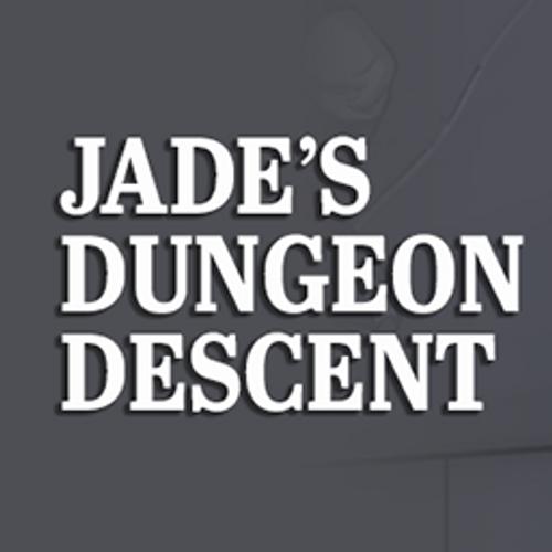 Jade's Dungeon Descent