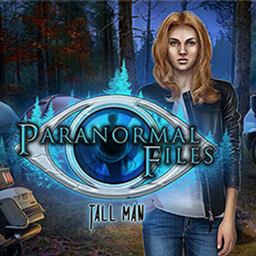 Paranormal Files: The Tall Man