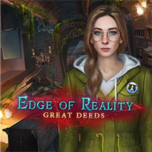 Edge of Reality: Great Deeds