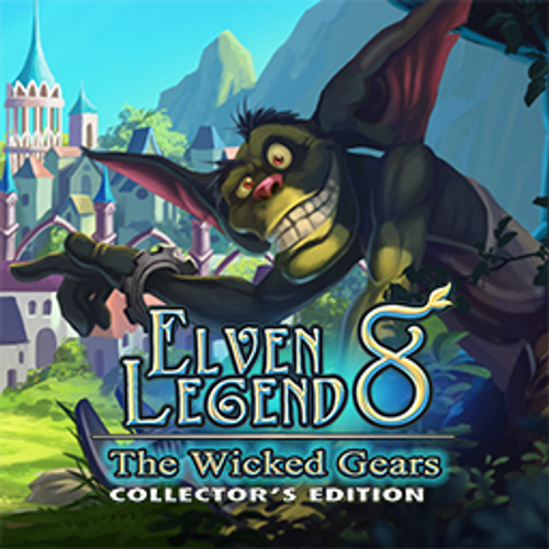 Elven Legend 8: The Wicked Gears Collector's Edition
