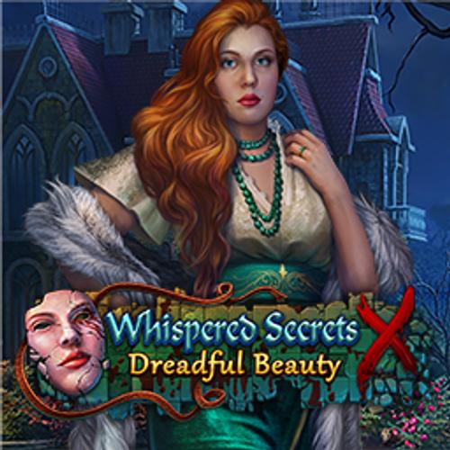 Whispered Secrets: Dreadful Beauty