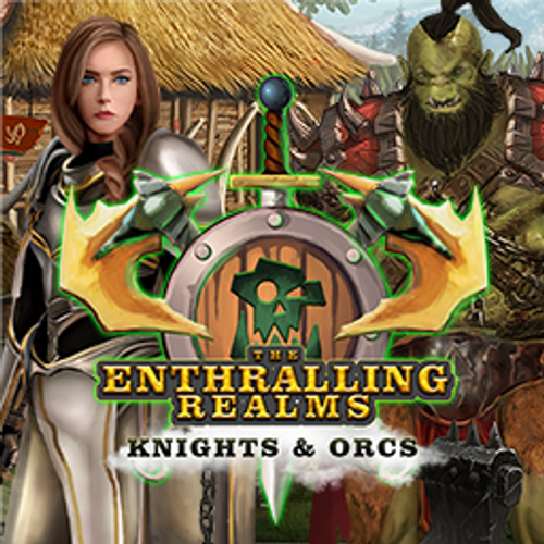 The Enthralling Realms: Knights and Orcs