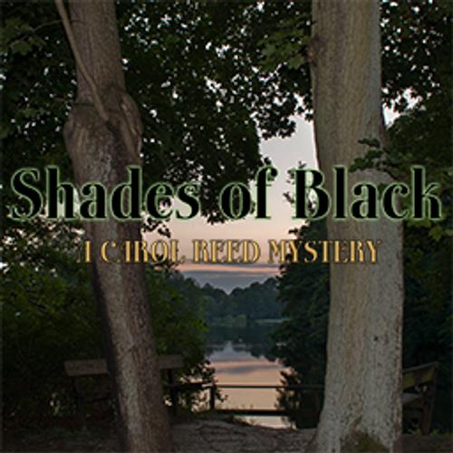 Shades of Black: A Carol Reed Mystery