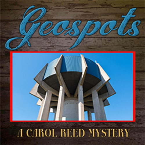 Geospots: A Carol Reed Mystery