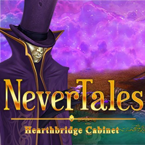 Nevertales: Hearthbridge Cabinet