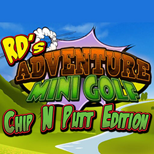 RD's Adventure Mini Golf - Chip and Putt Edition