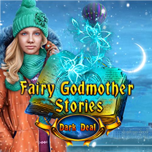 Fairy Godmother Stories: Dark Deal