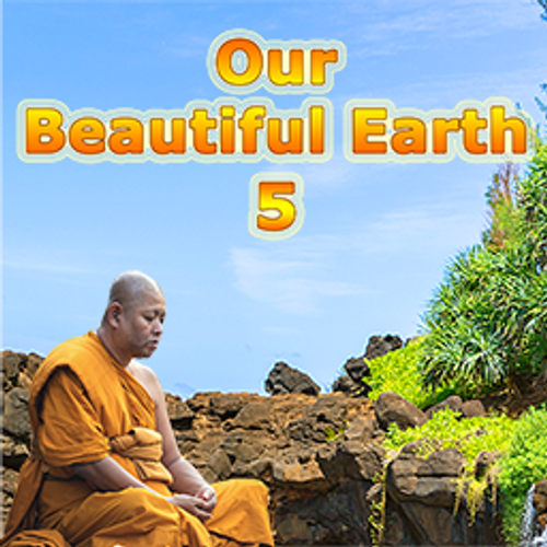 Our Beautiful Earth 5
