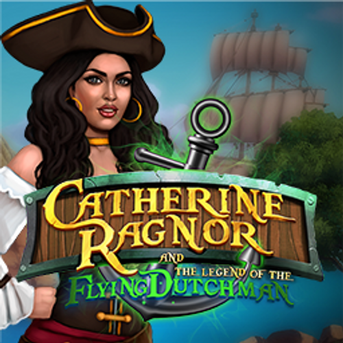 Catherine Ragnor and the Legend of the Flying Dutchman