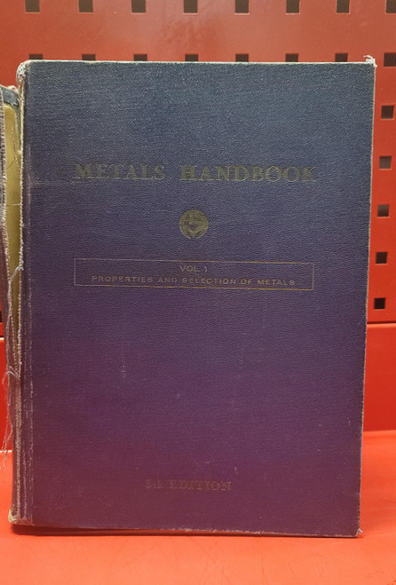 ASM Metals Handbook Vol. 1 Properties and Selection of Metals 8th Edition