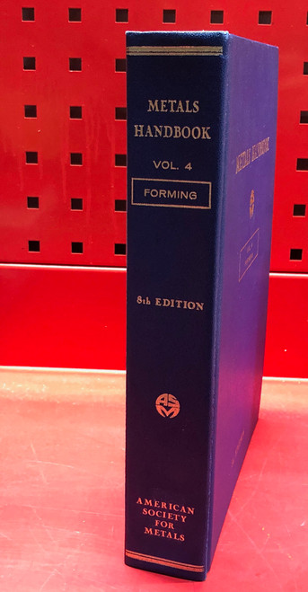 ASM Metals Handbook  Volume 4 Forming 8th Edition