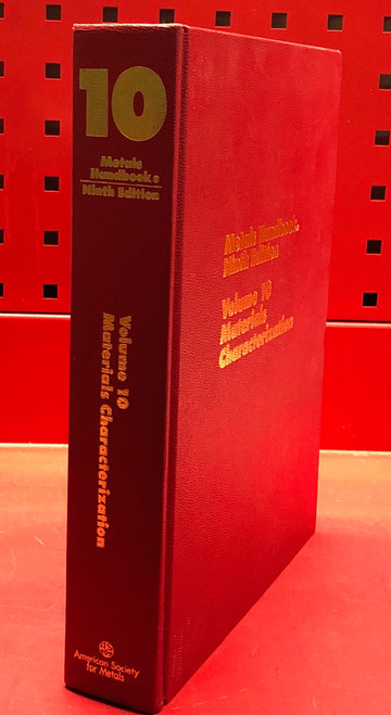 ASM Metals Handbook  Volume 10 Materials Characterization 9th Edition