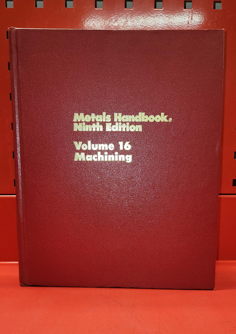 ASM Metals Handbook Vol. 16 Machining, 9th Edition