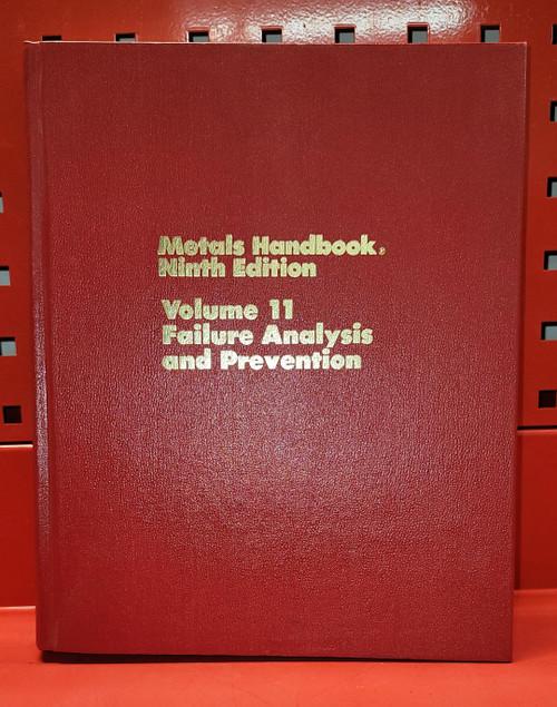 ASM Metals Handbook Volume 11: Failure Analysis and Prevention 9th Edition