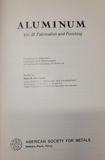 Aluminum Fabrication and Finishing Volume III