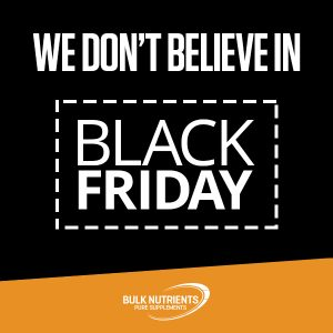 We don't believe in Black Friday Sales