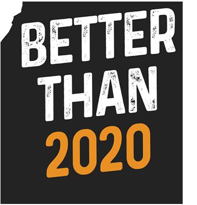Better than 2020