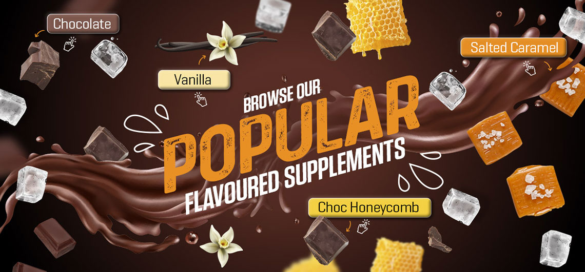 Browse our most popular flavoured supplements