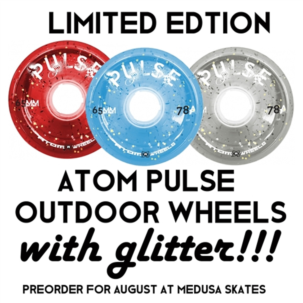 Atom PULSE Glitter Wheels