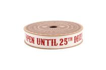 Do Not Open Until 25th December' 5M Cotton Ribbon