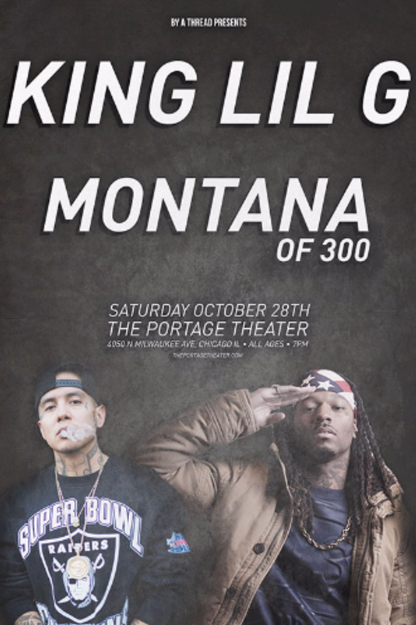 Montana Meet & Greet Ticket - King Lil G @ The Portage Theater - 2017-10-28