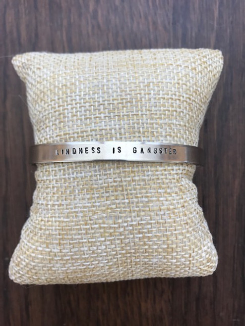 LL40 Silver Cuff Kindness is Gangster