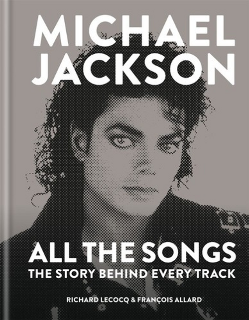 Michael Jackson - All the Songs