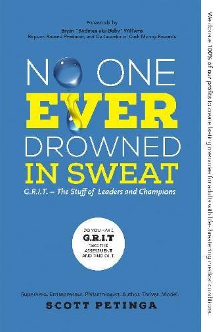 No One Ever Drowned in Sweat by Scott Petinga