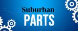 Suburban Parts