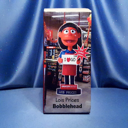 Lois Prices Bobblehead - Limited Edition by Grocery Outlet.