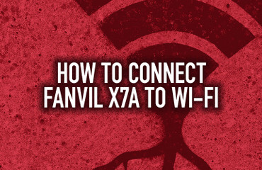 How to Connect Fanvil X7A to Wi-Fi