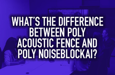 What's the Difference Between Poly Acoustic Fence and Poly NoiseBlockAI?