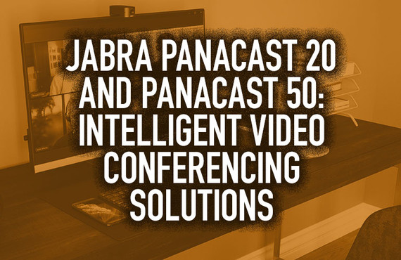 Jabra PanaCast 20 and PanaCast 50: Intelligent Video Conferencing Solutions