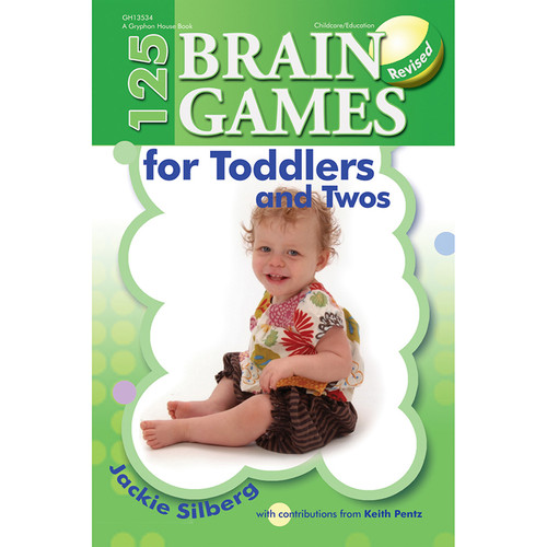 Gryphon House GR-13534 125 Brain Games For Toddlers & Twos