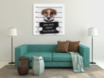 Mugshot Of Dog Art Print on the wall