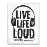 Live Life Loud Art Print