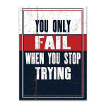 Do Not Stop Trying Wall Art Print