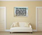 Have the Courage Wall Art Print on the wall