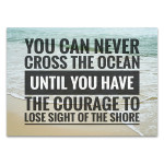 Have the Courage Wall Art Print