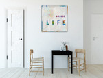 Choose Life in Color Wall Art Print on the wall