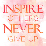 Inspire Others Wall Art Print