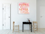 Inspire Others Wall Art Print on the wall