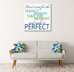 Make It Perfect Art Print on the wall