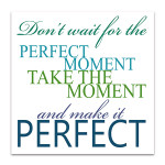 Make It Perfect Art Print
