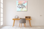 Make Today Amazing Canvas Art Print on the wall
