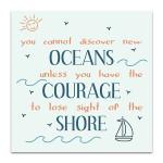 Oceans Courage Shore Art Print