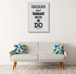 Work on Dreams Art Print on the wall