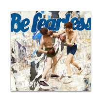 Be Fearless Wall Art Print