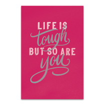 Life is Tough Wall Art Print