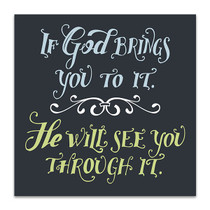 God See You Through It Art Print